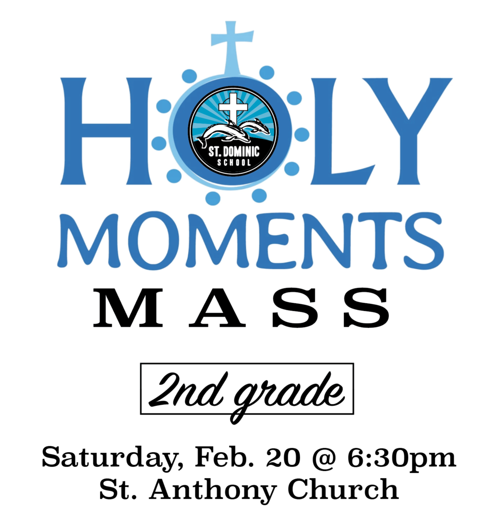 2nd grade holy moments mass